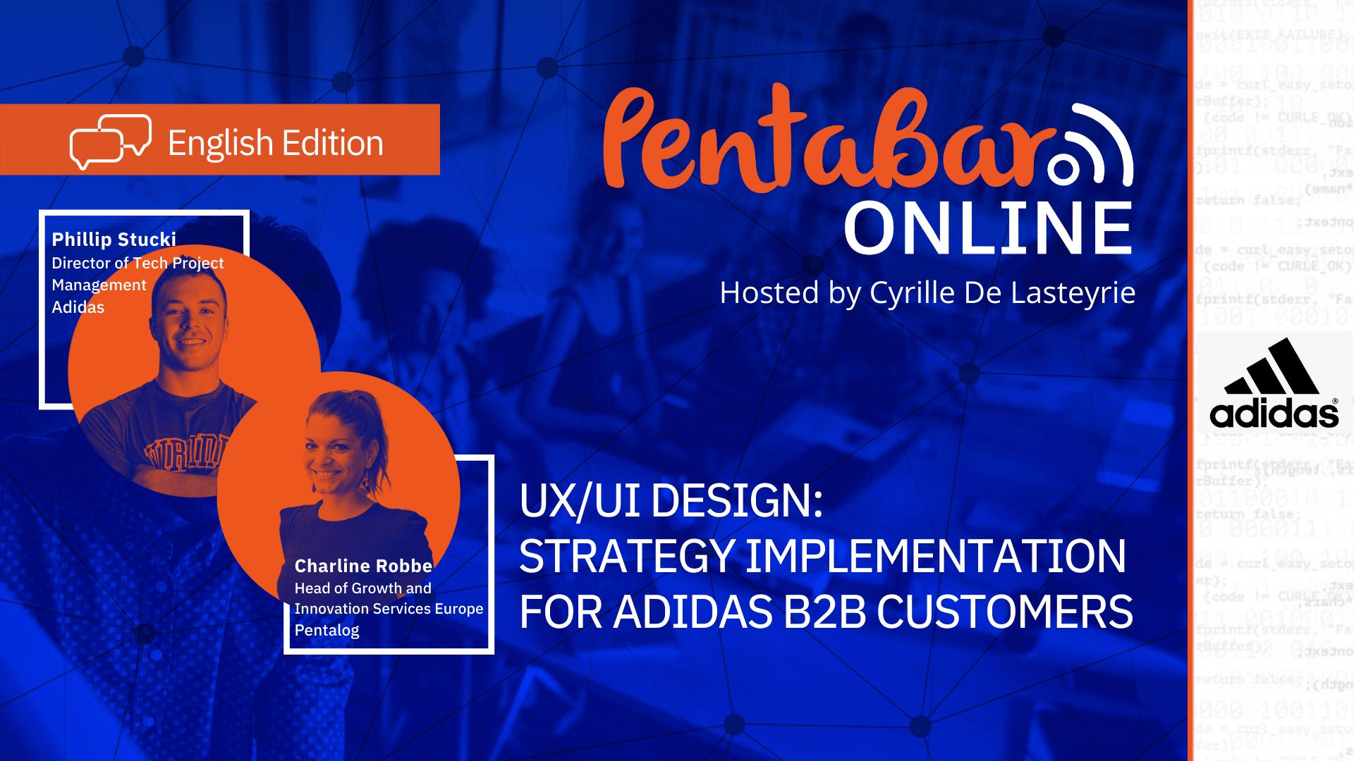 User-Centric Design for B2B: An Adidas-Pentalog Case Study